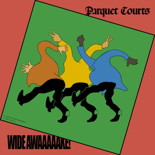 "Parquet Courts: ""Almost Had to Start a Fight/In and Out of Patience"""