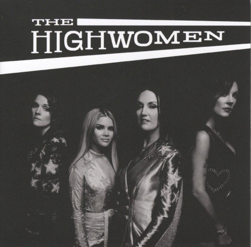 The Highwomen: Crowded Table