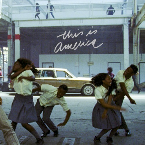 "Childish Gambino: ""This Is America"""