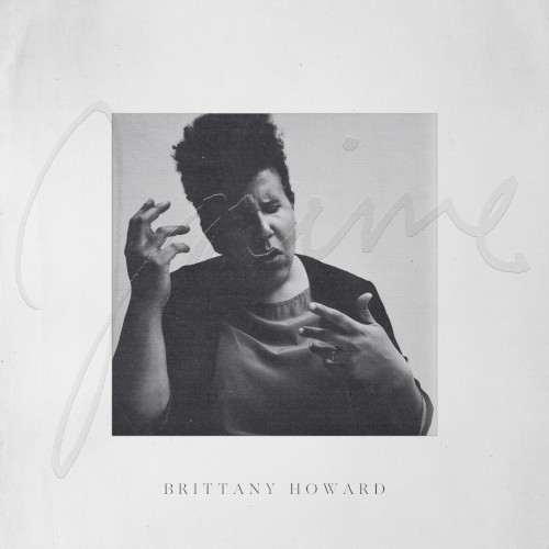 "Brittany Howard: ""Stay High"""