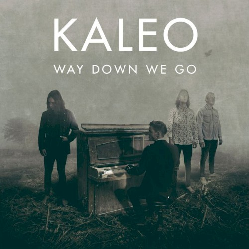 "Kaleo: ""Way Down We Go"""