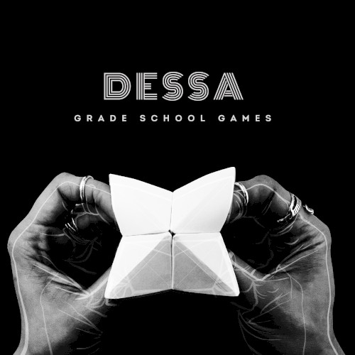 """Dessa: """"Grade School Games"""""""