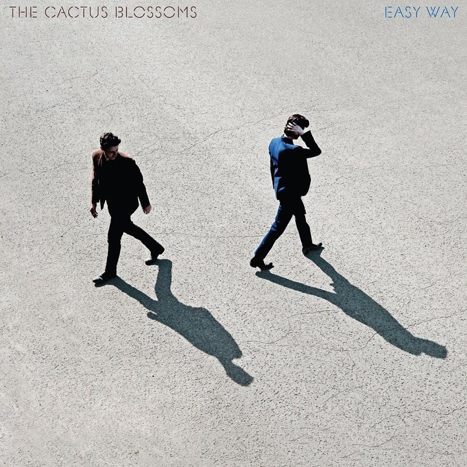 "The Cactus Blossoms: ""Please Don't Call Me Crazy"""