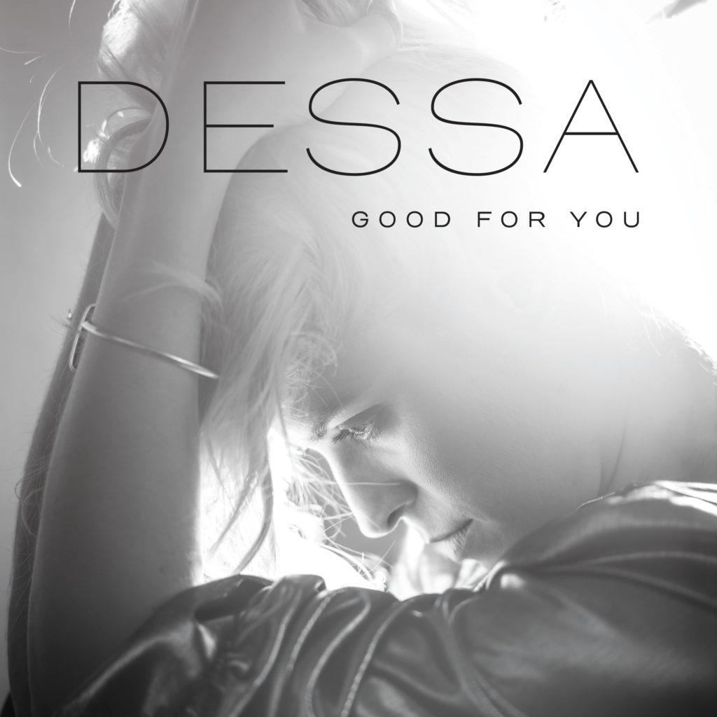 """Dessa: """"Good For You"""""""