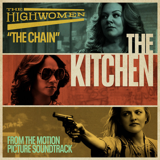 "The Highwomen: ""The Chain"""