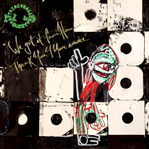 "A Tribe Called Quest: ""We The People...."""