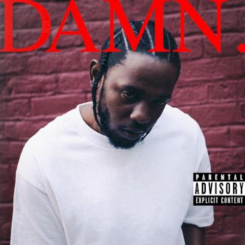 Kendrick Lamar: DNA.