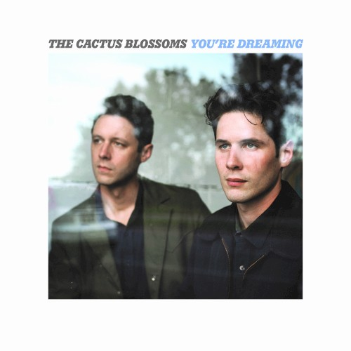 "The Cactus Blossoms: ""Stoplight Kisses"""