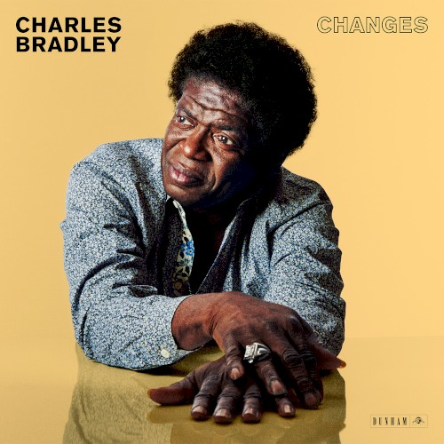 "Charles Bradley: ""Changes"""