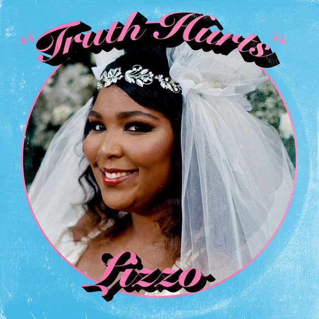 "Lizzo: ""Truth Hurts"""